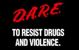 D.A.R.E to resist drugs and violence.